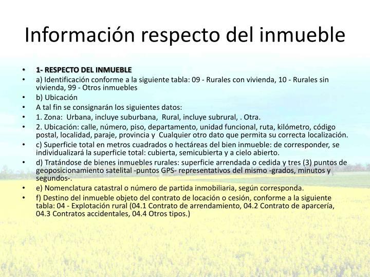 Información respecto del inmueble