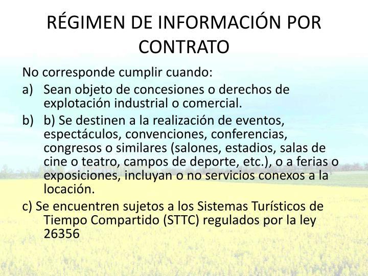 RÉGIMEN DE INFORMACIÓN POR CONTRATO