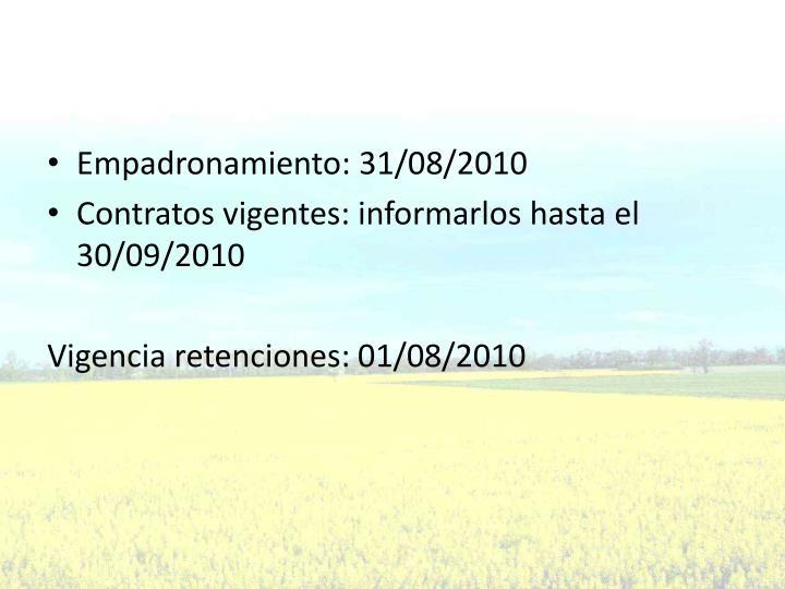 Empadronamiento: 31/08/2010