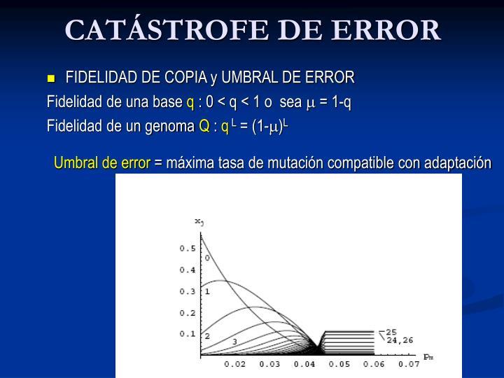 CATÁSTROFE DE ERROR