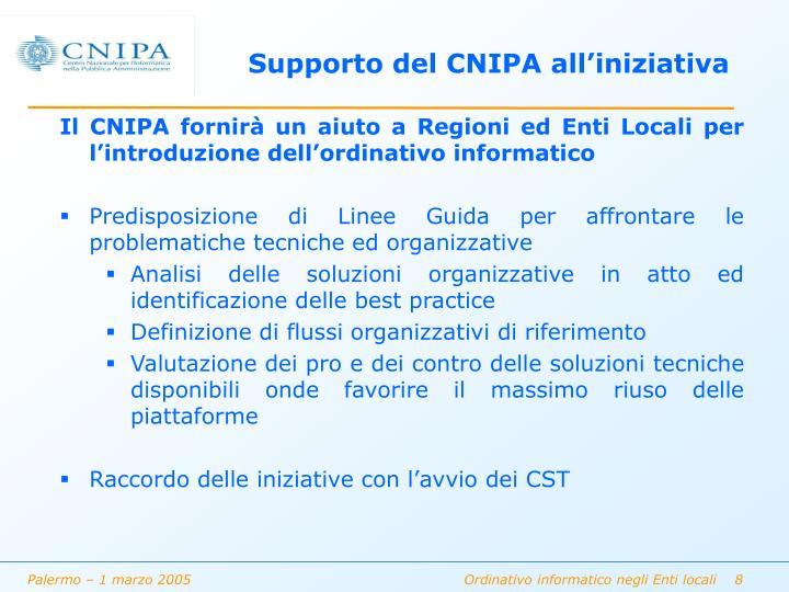 Supporto del CNIPA all'iniziativa