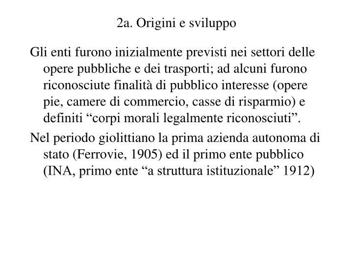 2a. Origini e sviluppo