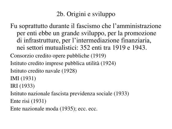 2b. Origini e sviluppo