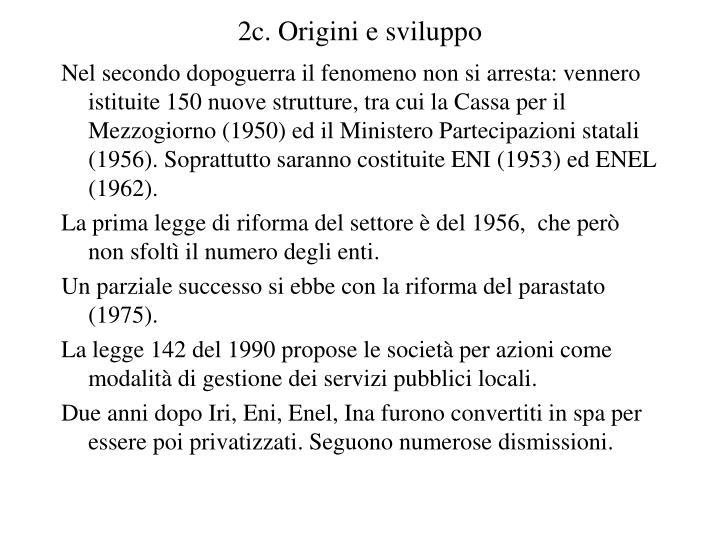 2c. Origini e sviluppo