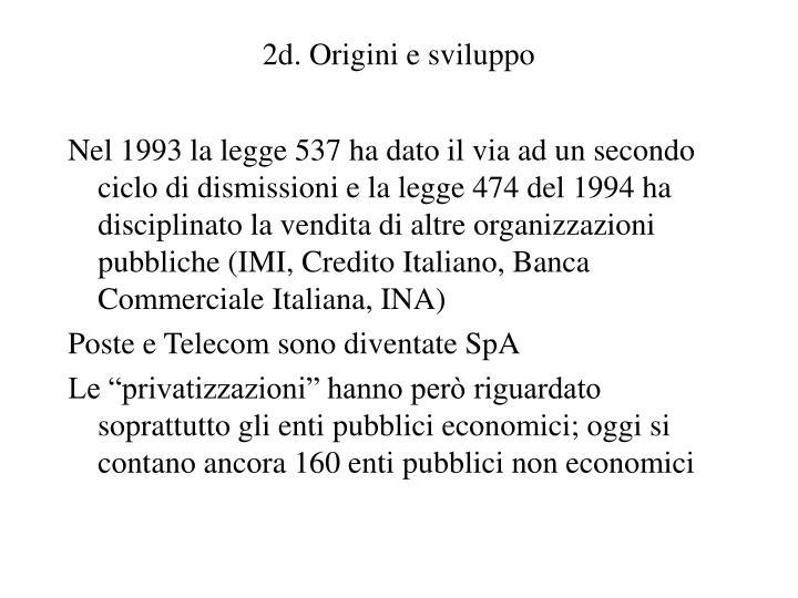 2d. Origini e sviluppo
