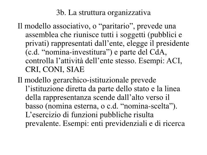 3b. La struttura organizzativa