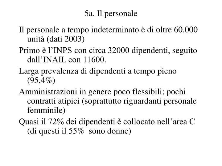 5a. Il personale