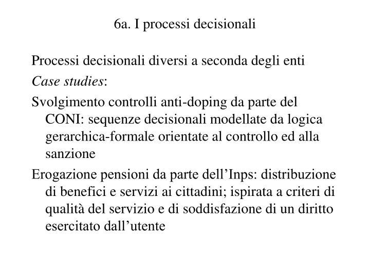6a. I processi decisionali