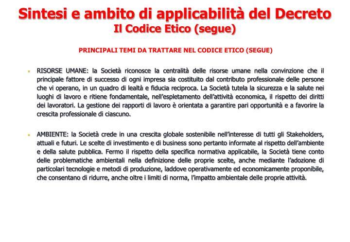 PRINCIPALI TEMI DA TRATTARE NEL CODICE ETICO (SEGUE)