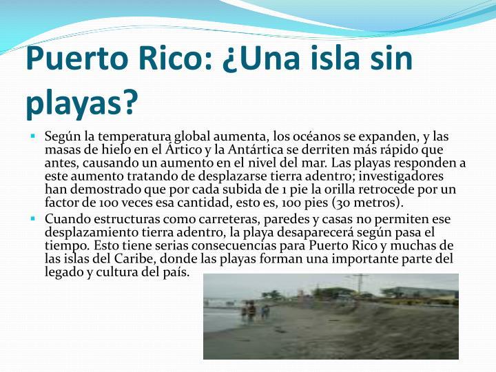 Puerto Rico: ¿Una isla sin playas?