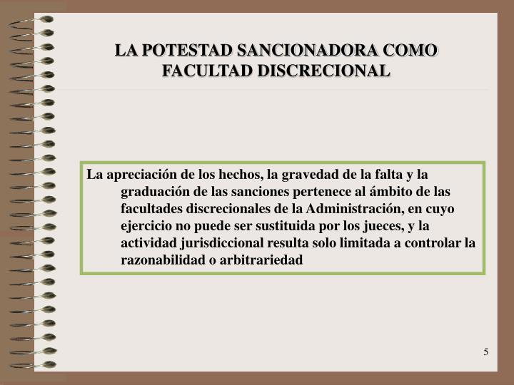LA POTESTAD SANCIONADORA COMO FACULTAD DISCRECIONAL