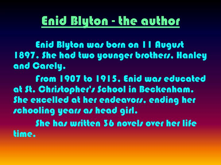 Enid Blyton - the author