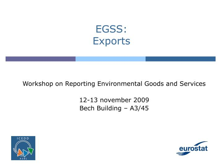 Egss exports
