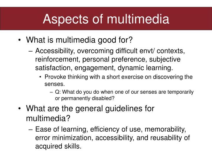 Aspects of multimedia