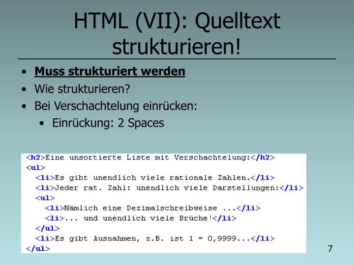HTML (VII): Quelltext strukturieren!