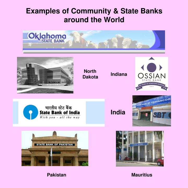 Examples of Community & State Banks  around the World