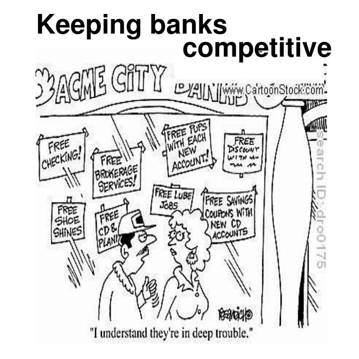 Keeping banks