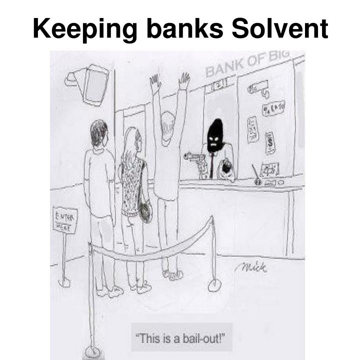 Keeping banks Solvent