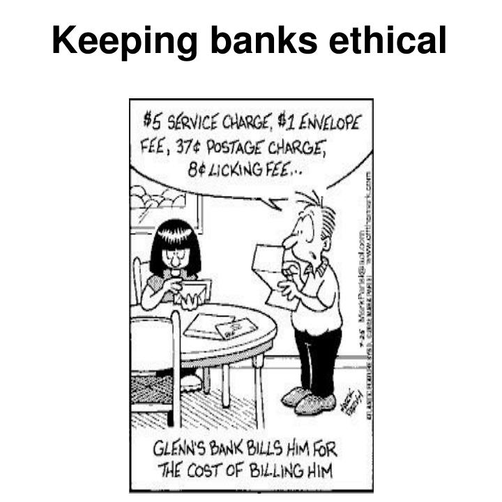 Keeping banks ethical