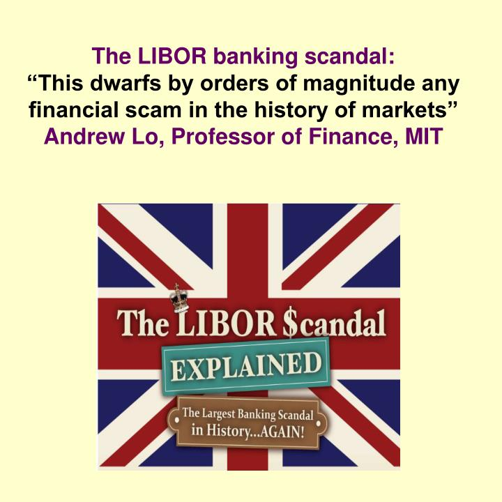 The LIBOR banking scandal: