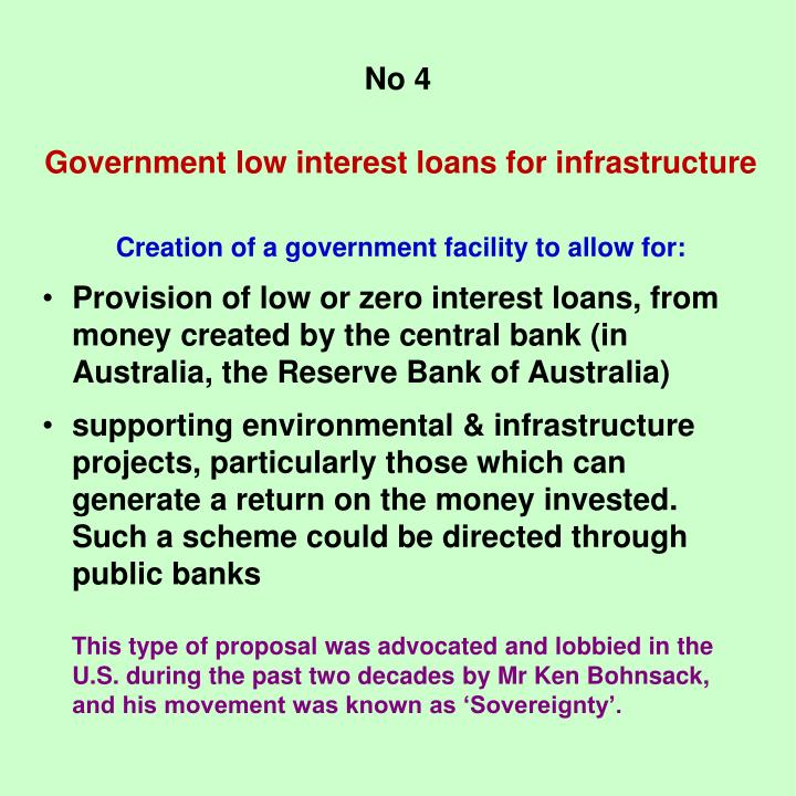 Government low interest loans for infrastructure
