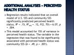 additional analyses perceived health status