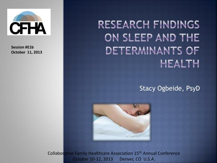 Research findings on sleep and the determinants of health