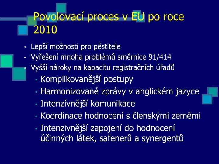 Povolovací proces v EU po roce 2010