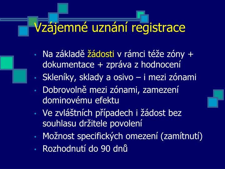 Vzájemné uznání registrace