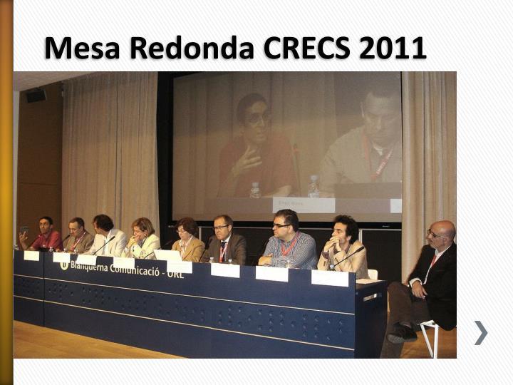 Mesa Redonda CRECS 2011