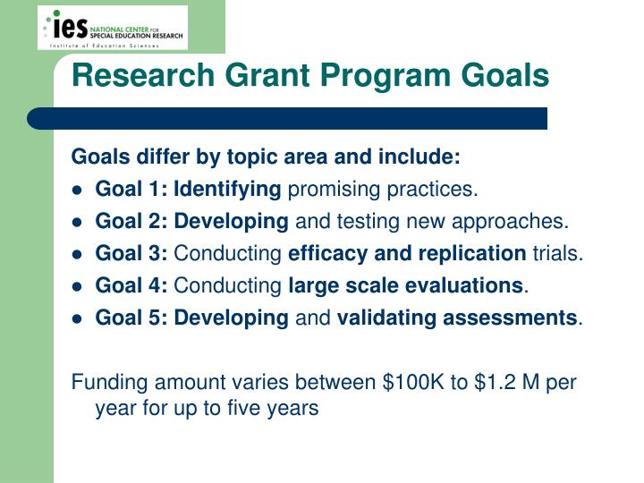 Research Grant Program Goals