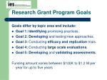 research grant program goals