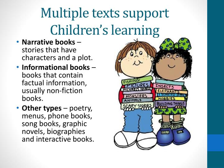 Multiple texts support Children's learning