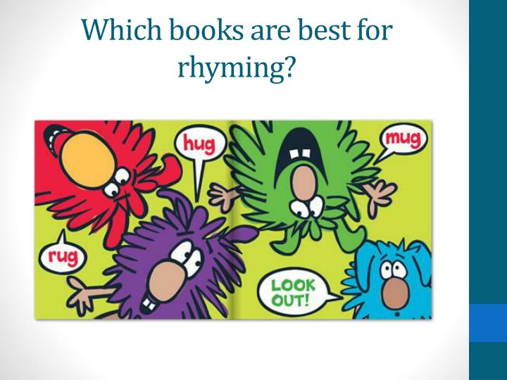 Which books are best for rhyming?