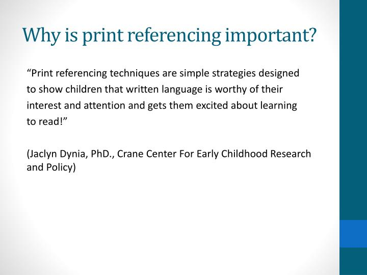 Why is print referencing important?