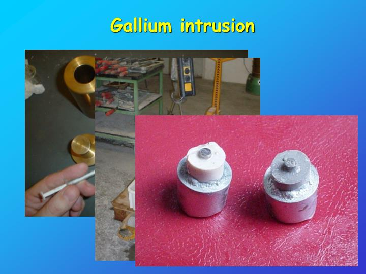 Gallium intrusion
