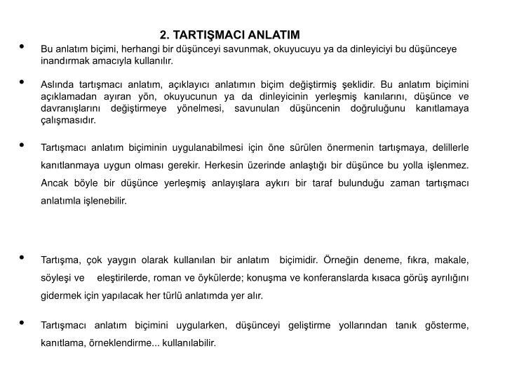 2. TARTIŞMACI ANLATIM