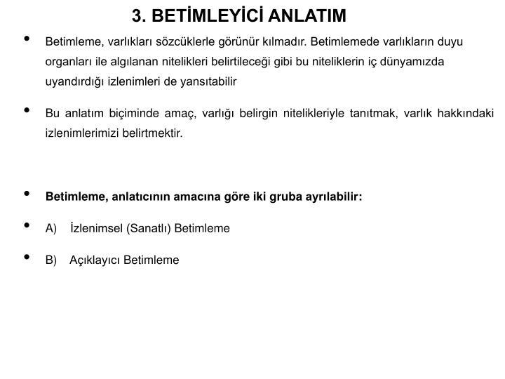 3. BETMLEYC ANLATIM