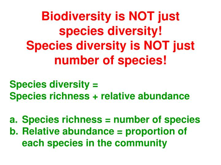 Biodiversity is NOT just