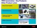 trw automotive key products other product lines