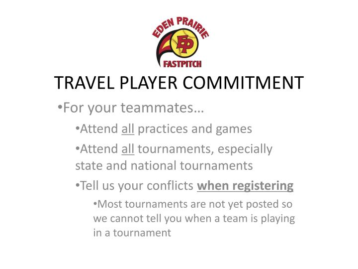 TRAVEL PLAYER COMMITMENT
