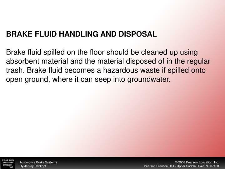 BRAKE FLUID HANDLING AND DISPOSAL