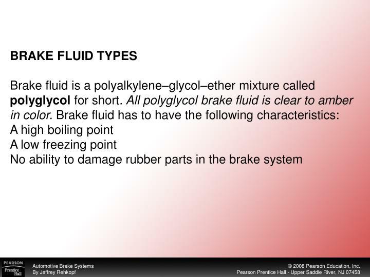 BRAKE FLUID TYPES