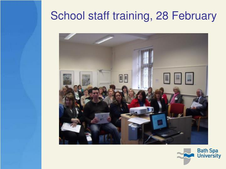 School staff training, 28 February