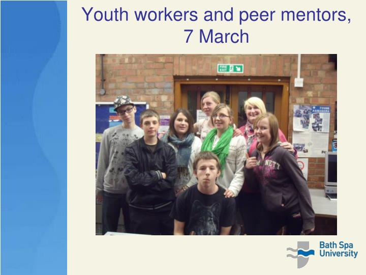 Youth workers and peer mentors, 7 March