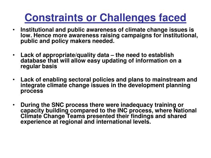 Constraints or Challenges faced