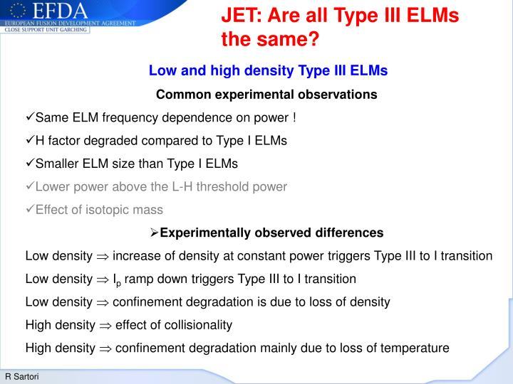 JET: Are all Type III ELMs the same?