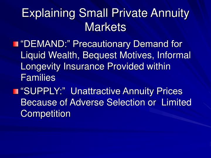 Explaining Small Private Annuity Markets