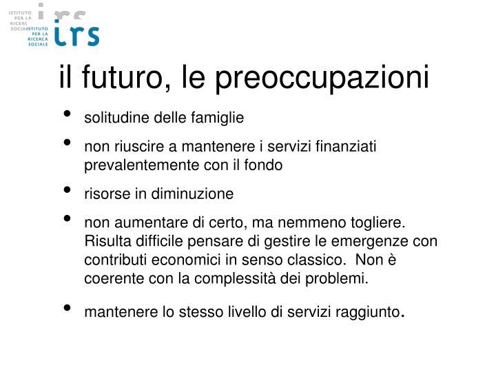 il futuro, le preoccupazioni