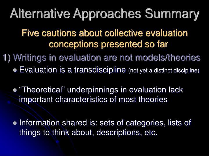 Alternative Approaches Summary